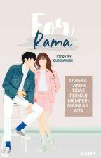 For Rama by Queenairish_