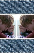 [EXO CHANYEOL] I'm Sorry... by sehunnie_
