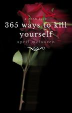 365 ways to kill yourself by aprmcl
