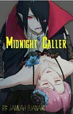 Midnight Caller by AdoraFathzar