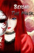 Beyond the Mask by prientenisaba