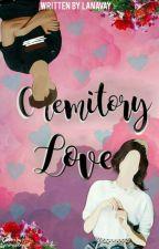 Chemitory Love by Lanavay