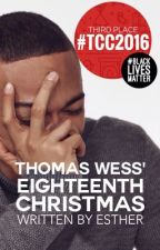 Thomas Wess' Eighteenth Christmas | ✓ by uhesther