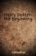 Harry Potter: the beginning by CatGat752