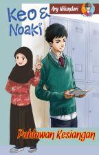 Lady & Ibby : Pahlawan Kesiangan (Complete) by AryNilandari