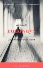 Runaways - jeder läuft vor etwas davon  by quietpoetess