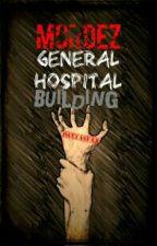 Mordez General Hospital Building by pantasyaa