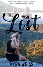 The Wish List (Wattys2017) by ChasingMadness24