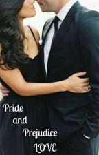 Pride and Prejudice LOVE by MD2019