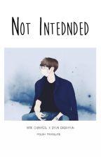 Not Intended #chanbaek [tłumaczenie] by florczi