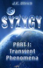 Syzygy, Pt I: Transient Phenomena by JK_Ullrich