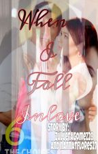 When I Fall Inlove by natnatflores27
