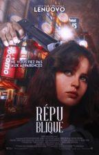 République TOME 1 : L'éveil [EN PAUSE] by lenuovo