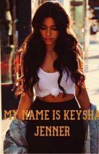 My name is Keysha Jenner [JB] by Melalioune