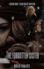 The forgotten Sister ~Snape/Malfoy FF~ by Halfblood_Angel