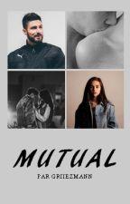 mutual [og] by griiezmann
