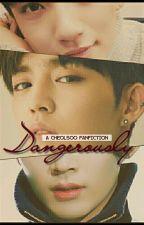 Dangerously (Cheolsoo) ✔ by pisangbakarkeju