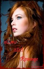 Book Two: Love and Revenge (Supernatural Series) EDITING by Pantera06