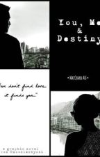 You, Me & Destiny - A MaiChard Graphic Novel by noodlesbychi
