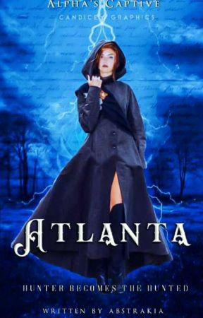 Atlanta (Alpha's Captive I) by -TheAbstraktia