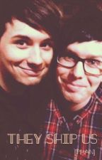 They Ship Us [Phan] by WeLoveTranslations