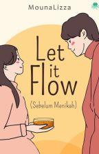 Let it Flow#1 by mounalizza