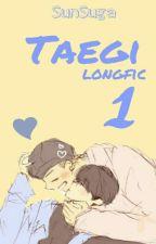 [TaeGi] [Longfic] [H]  by MinSuga_DayandNight