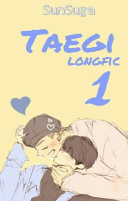[TaeGi] [Longfic] [H]