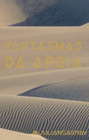 Fantasmas da areia by JuliansagraV