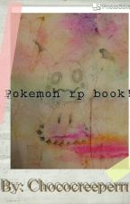 Pokemon rp book! by Chococreeperrr