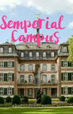 Semperial Campus by TheGirlOnTheFire