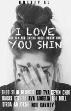 I LOVE YOU SHIN by qwerty_al