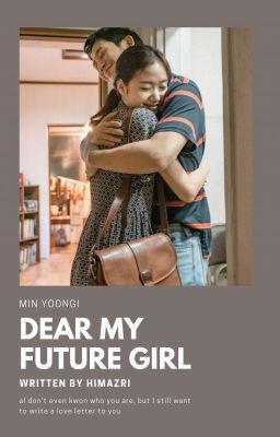 「Dear my future girl 」SG