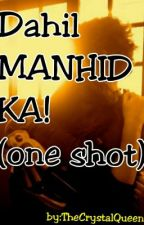 Dahil MANHID KA! (One Shot) by TheCrystalQueen