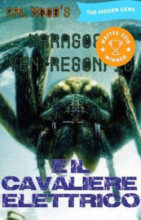 Maragogg Ventregonfio e il Cavaliere Elettrico by Calmood