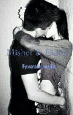 Mishel & Eiden by coralie_malka