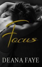 FOCUS {18+} ✓ by delenatwihard