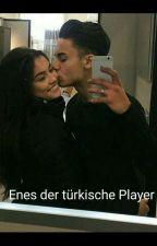 Enes der türkische Player  by y3liiz_