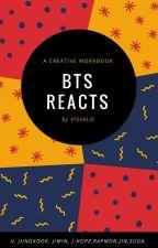 Reactions BTS   by Vissalie