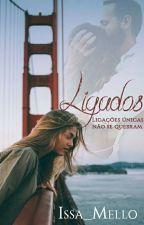 Ligados  by Issa_mello