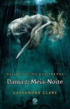 Dama da Meia-Noite by LaraAlves310