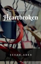 Heart Broken by Eexah_Abkr