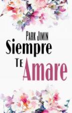 Siempre Te Amaré ( BTS ) by BTSjiminDiana