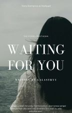 Waiting For Love (✔) by lalastryy