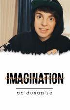 Imagination •UnaGize• by AcidUnaGize