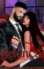 Redenção  (Serie Prisioneiros Livro 2) by Anarquia-A-V-M