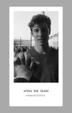 After The Years ● Mendes (Ara Verildi) by shawnastikkiz