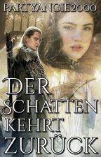 Der Schatten kehrt zurück (Legolas FF) [PAUSIERT] by partyangie2000