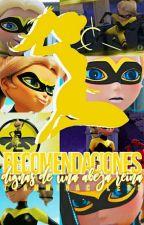Recomendaciones De historias o perfiles de miraculers by TeamMiraculers