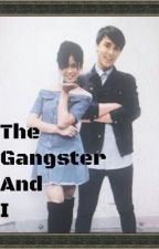 Gangster and I by prettyplease089